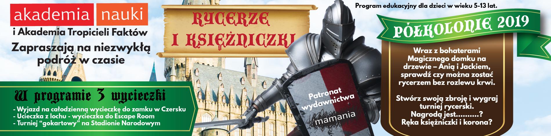 półkolonie dla dzieci akademia nauki Warszawa rycerze i księżniczki